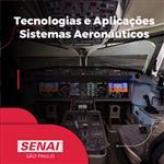 TECNOLOGIAS E APLICAÇÕES - SISTEMAS AERONÁUTICOS