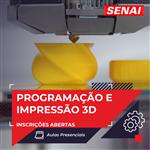 Inscrições abertas - Programação e Impressão 3D